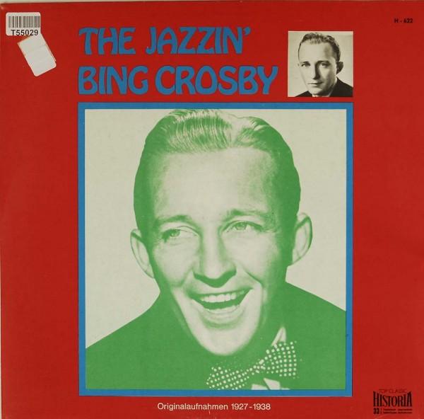 Bing Crosby: The Jazzin' Bing Crosby