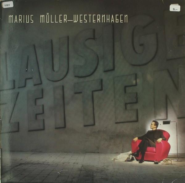 Müller-Westernhagen, Marius: Lausige Zeiten