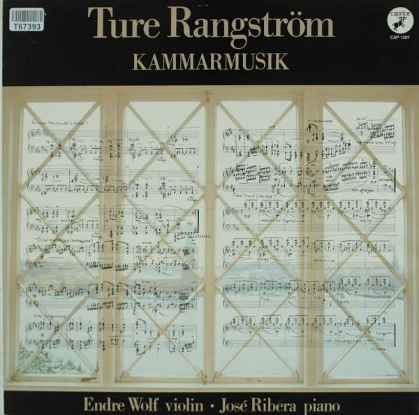 Ture Rangström: Kammarmusik
