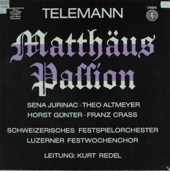 Georg Philipp Telemann, Sena Jurinac, Theo : Matthäus-Passion