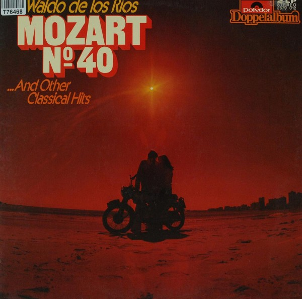 Waldo De Los Rios: Mozart No 40 And Other Classical Hits