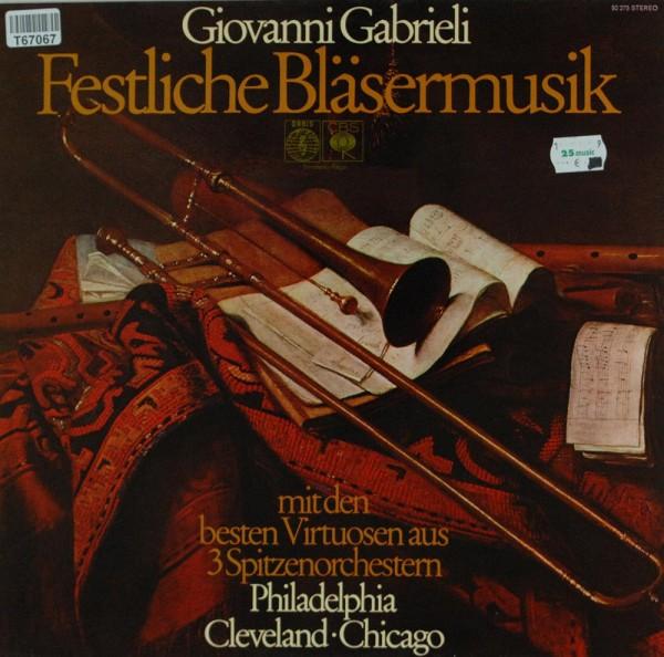 Giovanni Gabrieli, Philadelphia Brass Ensem: Festliche Bläsermusik - mit den besten Virtuosen aus 3