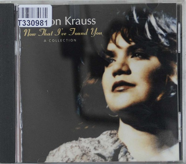Alison Krauss: Now That I've Found You: A Collection