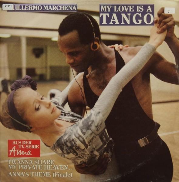"Marchena, Guillermo: My Love is a Tango (aus TV-Serie ""Anna"")"