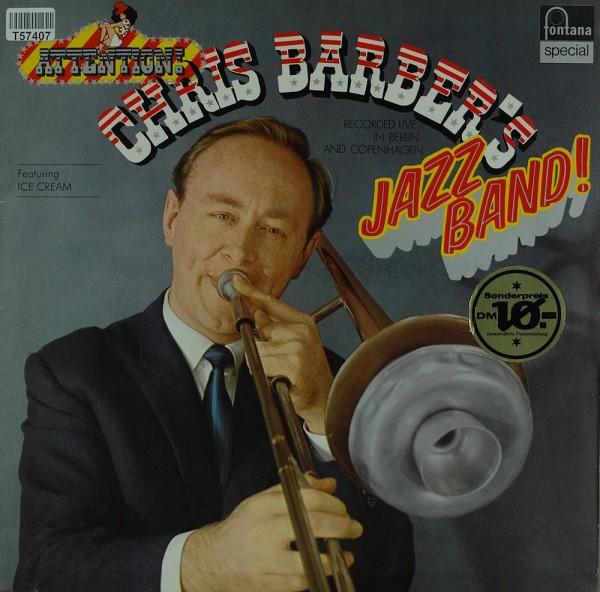 Chris Barber's Jazz Band: Recorded Live In Berlin And Copenhagen