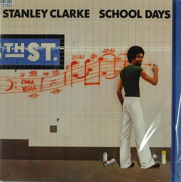 Stanley Clarke: School Days
