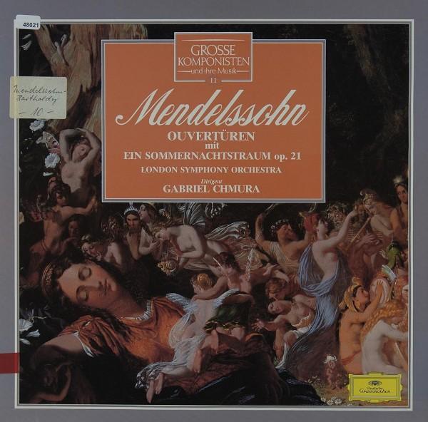 Mendelssohn: Ouvertüren