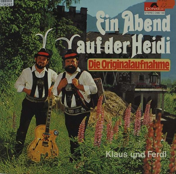 Klaus Und Ferdl: Ein Abend Auf Der Heidi