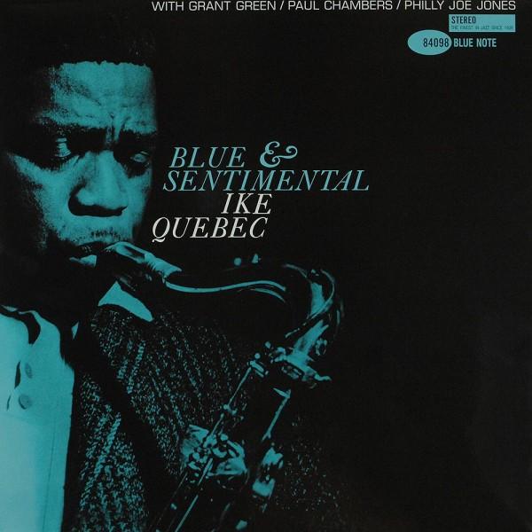 Ike Quebec: Blue And Sentimental