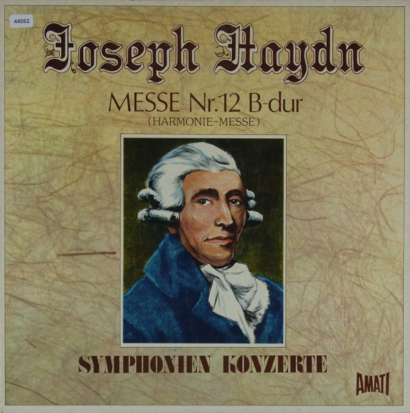 Haydn: Messe Nr. 12 B-dur
