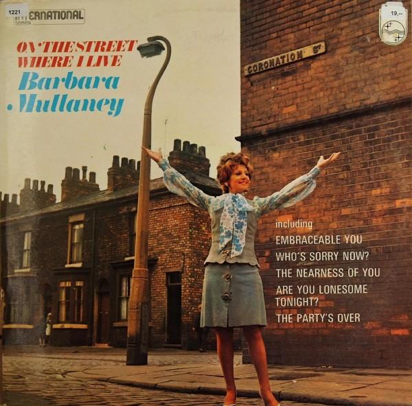 Mullaney, Barbara: On the Street where I live