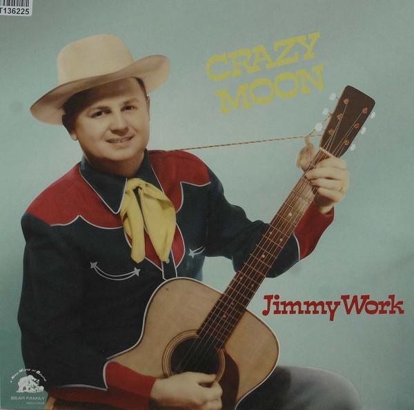 Jimmy Work: Crazy Moon