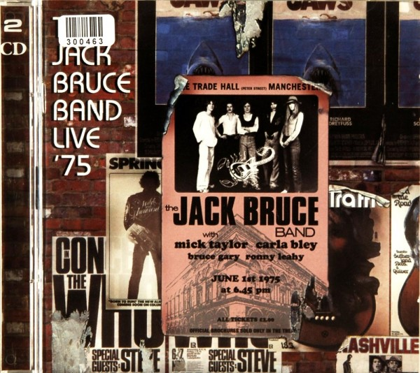 The Jack Bruce Band. Mick Taylor. Carla Bley: Live `75