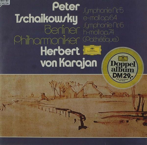 Pyotr Ilyich Tchaikovsky, Berliner Philharmo: Symphonien No. 5 & 6