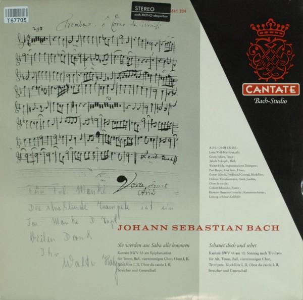 Johann Sebastian Bach: Kantate Bmv 46 Schauet Doch Und Sehet, Kantate Bmv 65 S