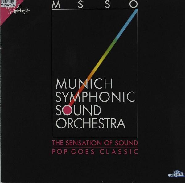 Munich Symphonic Sound Orchestra: The Sensation Of Sound - Pop Goes Classic