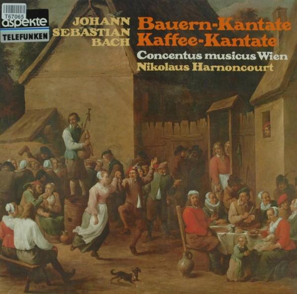 Johann Sebastian Bach - Concentus Musicus W: Bauern-Kantate, Kaffee-Kantate