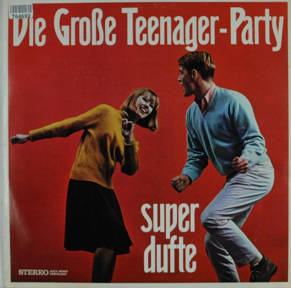 The Gus Brendel Group / The Crazy Horses: Die Große Teenager-Party (Super Dufte)