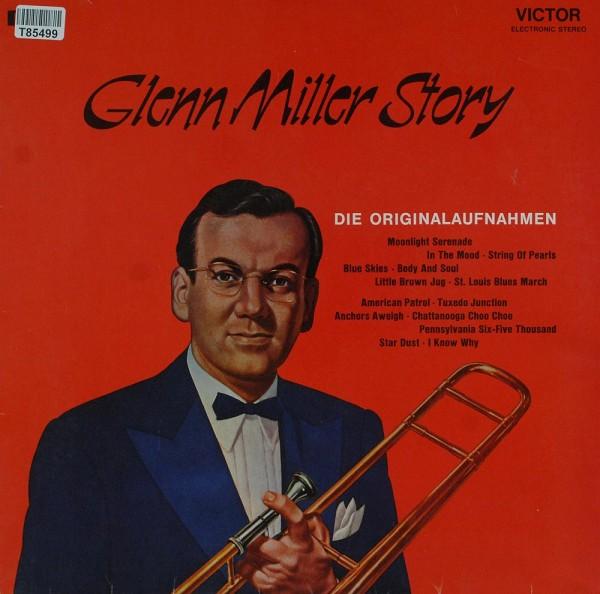 Glenn Miller And His Orchestra: Glenn Miller Story